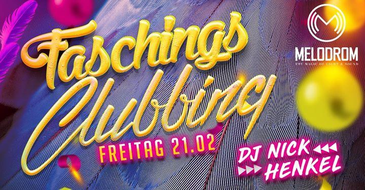 Faschings Clubbing @Melodrom